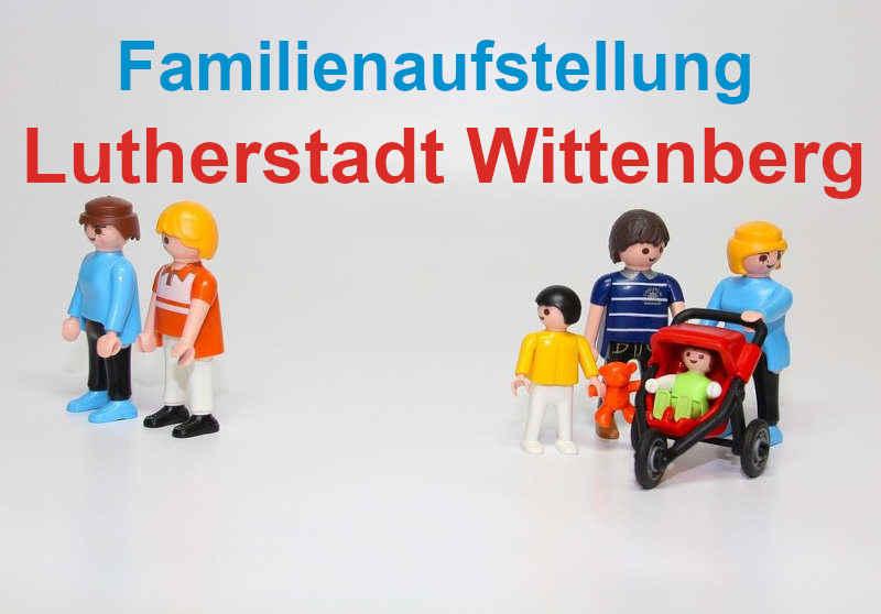 Familienaufstellung und Familienstellen in Lutherstadt Wittenberg