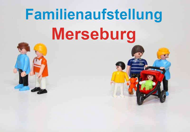 Familienaufstellung in Merseburg