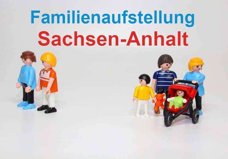 Familienaufstellung und Familienstellen in Sachsen-Anhalt